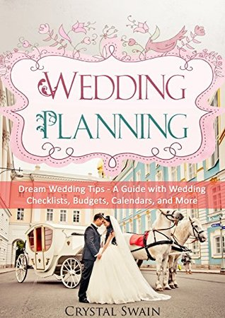 wedding planning dream wedding tips a guide with wedding