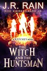 The Witch and the Huntsman (Witches, #3)