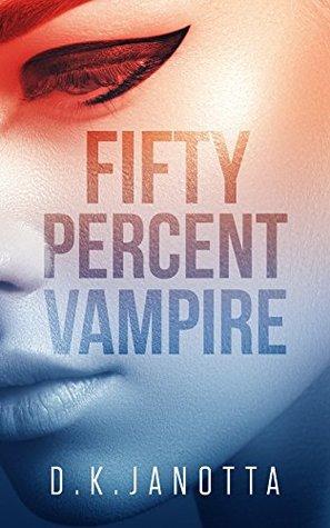 Fifty Percent Vampire