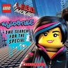LEGO: The LEGO Movie: Wyldstyle: The Search for the Special