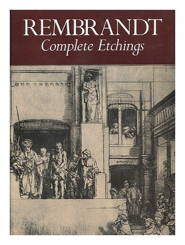 Rembrandt : the Complete Etchings / K. G. Boon ; [Translated from the Dutch by Elizabeth Willems-Treeman]