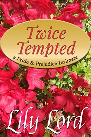 twice-tempted-a-pride-prejudice-intimate