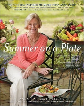 Summer on a Plate: More Than 120 Delicious, No-Fuss Recipes for Memorable Meals from Loaves and Fishes