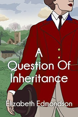 A Question of Inheritance (A Very English Mystery #2)