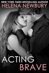Acting Brave (Fenbrook Academy, #3)