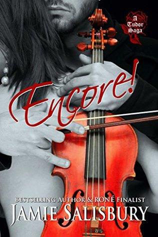 Encore! (Tudor Saga Book 1)