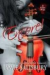 Encore! by Jamie Salisbury