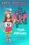 Team Awkward by Katy Birchall