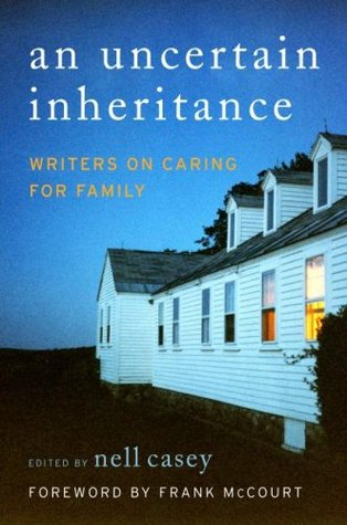 An Uncertain Inheritance by Nell Casey