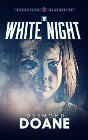 The White Night (The Graveyard #2)