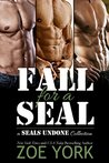 Fall for a SEAL (SEALs Undone, 1, 2, 3)
