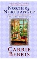 North By Northanger: Or The Shades of Pemberley (Mr. & Mrs. Darcy Mysteries, #3)