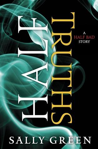 Half Truths (The Half Bad Trilogy, #0.6)