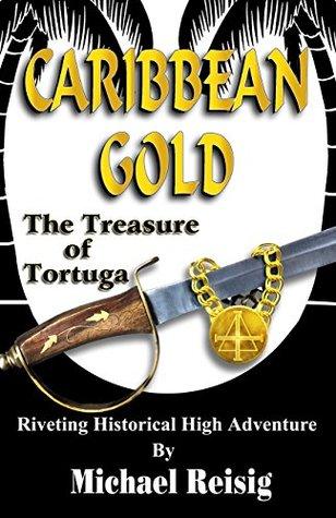 Caribbean Gold - The Treasure Of Tortuga