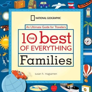The 10 Best of Everything Families by Susan Magsamen