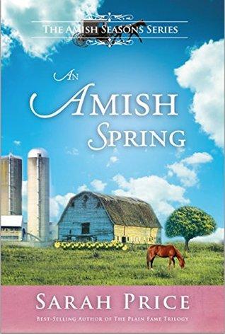 An Amish Spring (Amish Seasons #1)