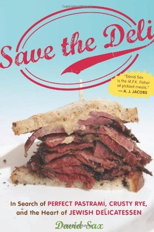 Save the Deli by David Sax