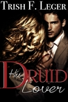 His Druid Lover (The Amber Druids Series, #3)