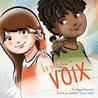 La petite voix (Translation of Little Voice)