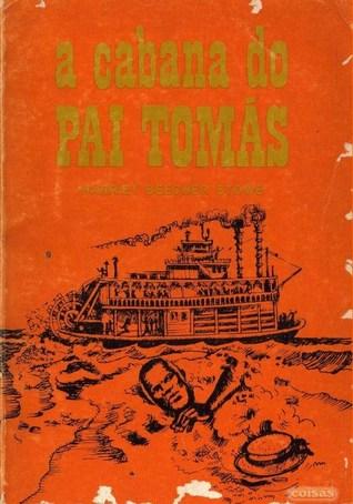 A Cabana do Pai Tomás (Biblioteca Fruto Real, #3)