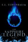 The Sapphire Legend, Part I