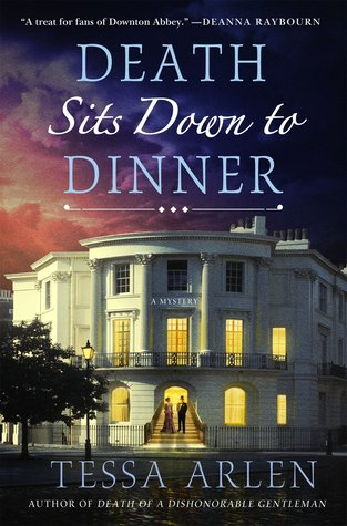 Death Sits Down to Dinner (Lady Montfort Mystery, #2)