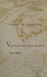 Voyages to New France 1615-1618