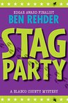 Stag Party (A Blanco County Mystery, #8) by Ben Rehder