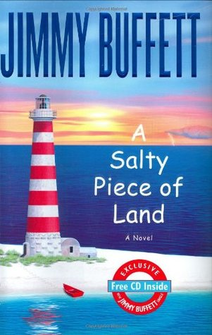 A Salty Piece of Land by Jimmy Buffett