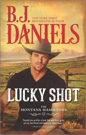 Lucky Shot (The Montana Hamiltons, #3)