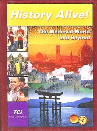 The Medieval World and Beyond, Student Edition by Bert Bower