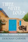 Three Silver Doves (Paige MacKenzie Mysteries, #3)
