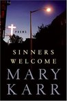 Sinners Welcome by Mary Karr