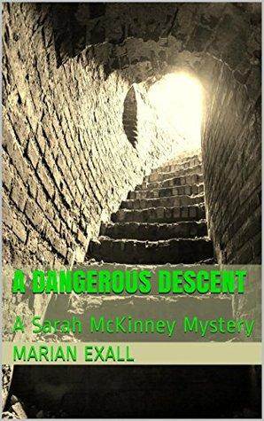a-dangerous-descent-sarah-mckinney-mysteries-2
