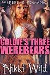 Goldie's Three Werebears by Nikki Wild