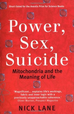 Power, Sex, Suicide by Nick Lane