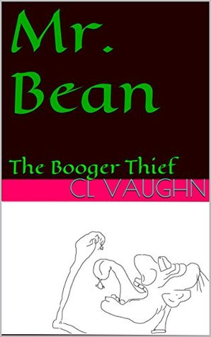 Mr. Bean: The Booger Thief