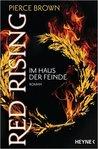 Red Rising - Im Haus der Feinde by Pierce Brown