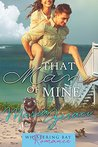 That Man of Mine by Maria Geraci