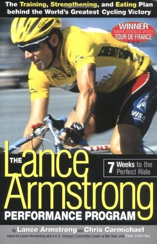 The Lance Armstrong Performance Program by Lance Armstrong