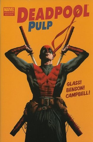 Ebook Deadpool Pulp by Adam Glass DOC!