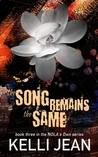 The Song Remains the Same (NOLA's Own, #3)