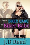From Biker Gang to Biker Babe: Gender Swapped by the Rival Gang