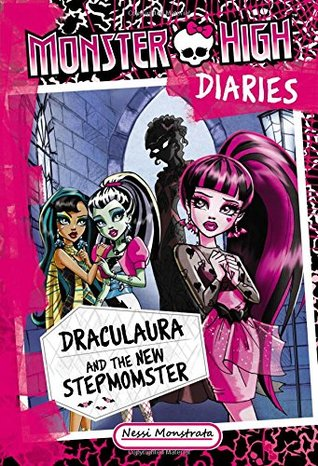 Draculaura and the New Stepmomster (Monster High Diaries, #1)