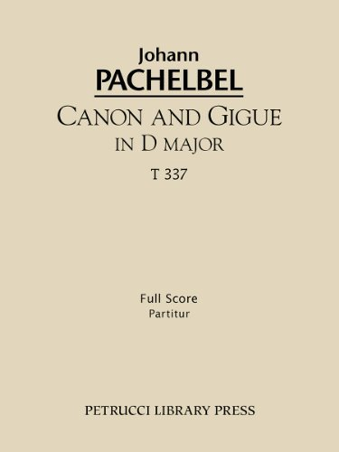 Canon and Gigue in D major, T 337 : Full score