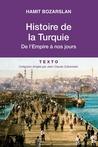 Histoire de la Turquie de l'Empire à nos jours by Hamit Bozarslan