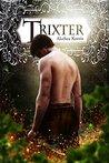 Trixter by Alethea Kontis