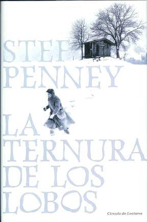 La ternura de los lobos by Stef Penney