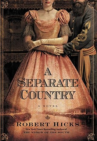 A Separate Country by Robert Hicks