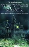 The Misadventure of Bolingbroke Manor
